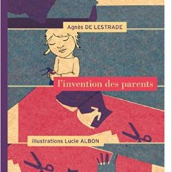 L'invention des parents