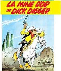 Lucky Luke - La mine d'or de Dick Digger