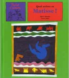 Quel artiste ce Matisse!