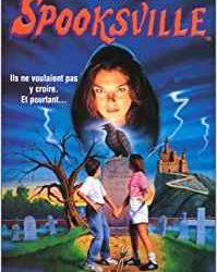 Spookville 1 La ville de la peur