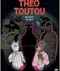 Théo Toutou - Momie Blues