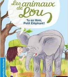 Tu es libre Petit Eléphant !