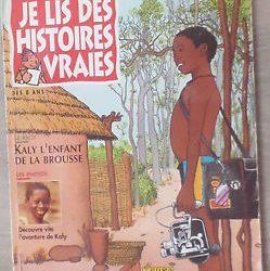 histoires vraies Kali enfant de la brousse