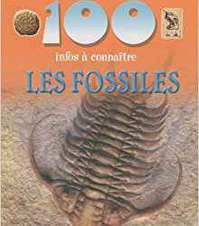 100 infos à connaître les fossiles