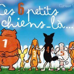 Ces 6 petits chiens-là binois