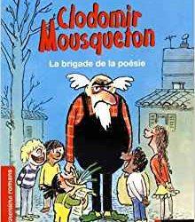 Clodomir Mousqueton La brigade de la poésie