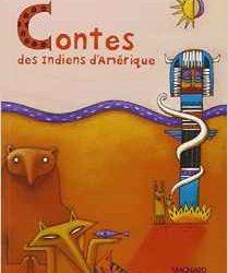 Contes des Indiens d'Amérique