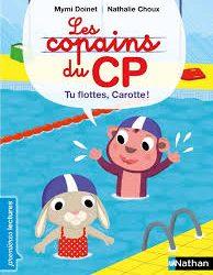 Copains du CP (Les) Tu flottes Carotte