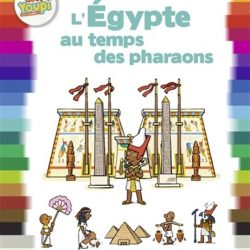 L'Egypte au temps des pharaons Bertrand fichou