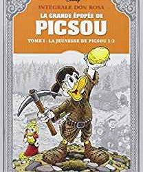 La Grande épopée de Picsou - Tome 1 La jeunesse de Picsou