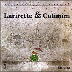 Larirette et Catimini