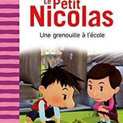 Le Petit Nicolas Une grenouille à l'école