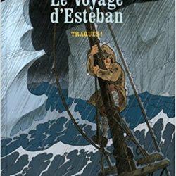 Le voyage d'Esteban - Traqués!