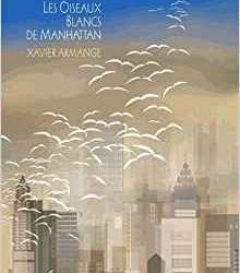 Les oiseaux blancs de Manhattan