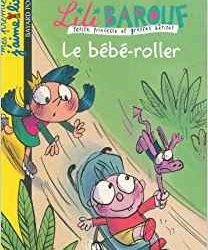 Lili Barouf, le bébé-roller