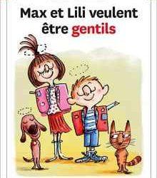 Max et Lili veulent être gentils