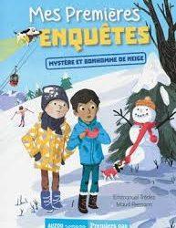 Mes premières enquêtes Mystère et bonhomme de neige
