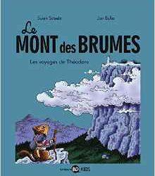 Mont des Brumes (Le) Tome 1 Les voyages de Théodore