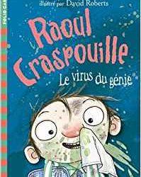 Raoul Craspouille - le virus du génie