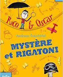 Rico & Oscar – Mystère et Rigatoni