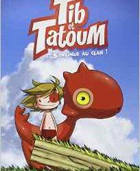 Tib et Tatoum, Bienvenue au clan