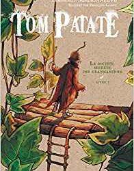 Tom Patate - La société secrète des granmanitous