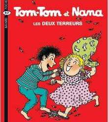 Tom-Tom et Nana Les deux terreurs