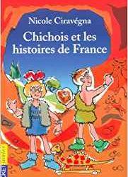 Chichois et les histoires de France