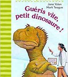 Guéris vite, petit dinosaure!