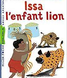 Issa l'enfant lion