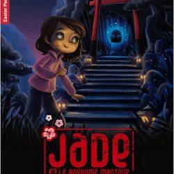Jade et le royaume magique 2
