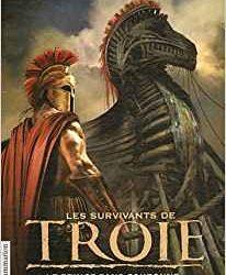 Les Survivants de Troie, Tome 1 Le prince sans couronne