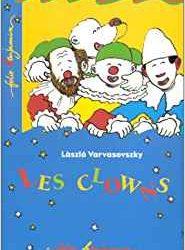Les clowns Varvasovszky