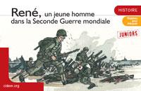 René, un jeune homme dans la Seconde Guerre mondiale