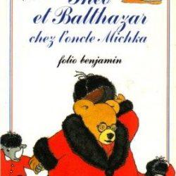 Thoé et Balthazar chez l'oncle Michka