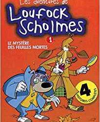 les aventures de Loufock Scholmes