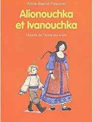 Alionouchka et Ivanouchka