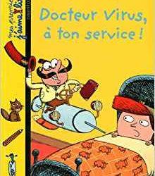 Docteur Virus, à ton service !