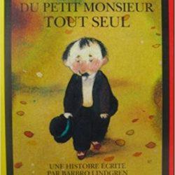Histoire du petit monsieur tout seul