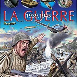 La guerre 1939-1945 La grande imagerie