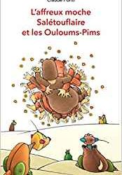 L'affreux moche Salétouflaire et les Ouloums-Pims