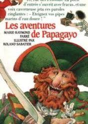 Les aventures de Papagayo