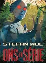 Om en série Stefan Wul