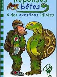 Réponses bêtes à des questions idiotes