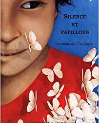 Silence et Papillons