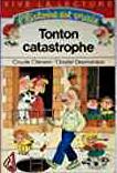 Tonton catastrophe