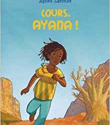 Cours, Ayana!