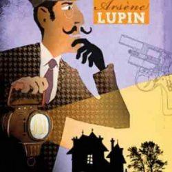 Deux enquêtes de Arsène Lupin.