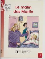 Le matin des Martin
