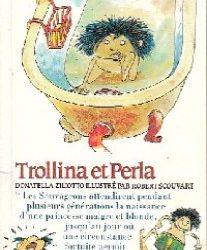 Trollina et Perla